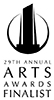 29th Annual ARTS Awards Finalist
